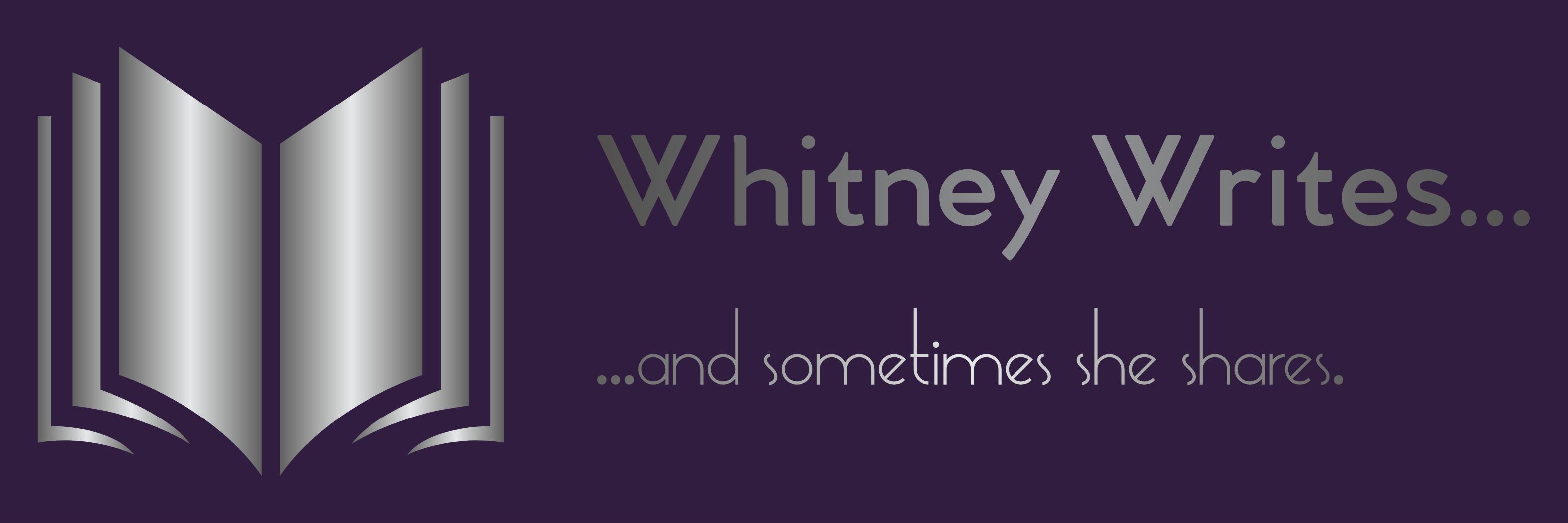 Whitney Writes…